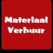 Materiaal verhuur